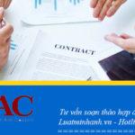 Tư vấn soạn thảo hợp đồng tại Bắc Ninh
