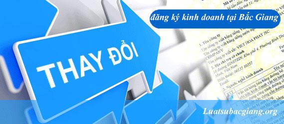 Tư vấn thay đổi đăng ký kinh doanh tại Bắc Giang