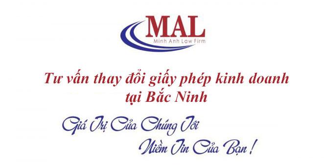 Tư vấn thay đổi giấy phép kinh doanh tại Bắc Ninh