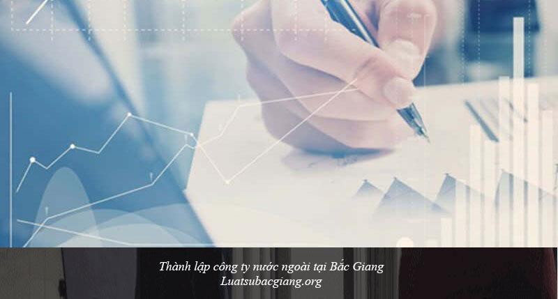 Thành lập công ty nước ngoài tại Bắc Giang