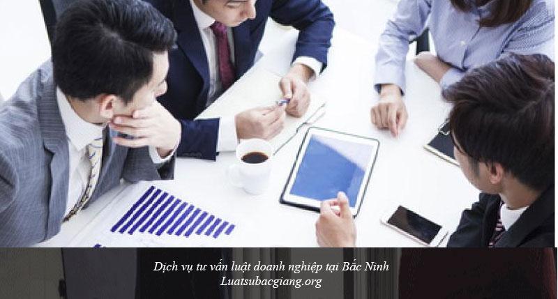 Dịch vụ tư vấn luật doanh nghiệp tại Bắc Ninh